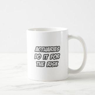 Los actuarios lo hacen para el riesgo tazas de café