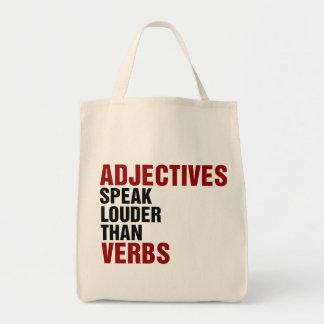 Los adjetivos hablan más ruidosamente que verbos bolsa tela para la compra