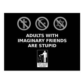 Los adultos con los amigos imaginarios son estúpid tarjeta postal