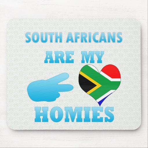Los africanos del sur son mi Homies Tapetes De Ratón