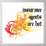 Los agentes de seguro son calientes póster