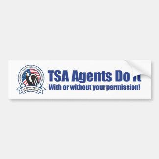 Los agentes de TSA lo hacen (con o sin SU permiso) Pegatina Para Auto