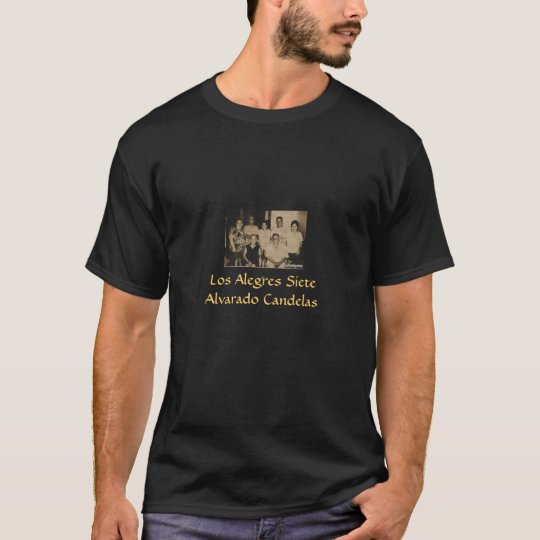 Los Alegres Siete T-Shirt