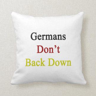 Los alemanes no retroceden cojin