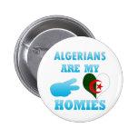 Los algerinos son mi Homies Pin