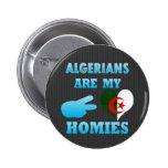 Los algerinos son mi Homies Pins