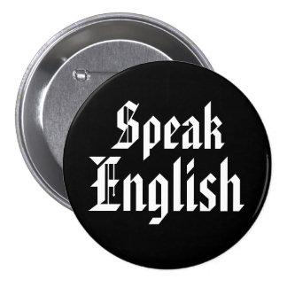 ¡Los americanos a los inmigrantes - hable inglés! Pins