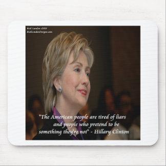 Los americanos de Hillary Clinton son cita cansada Mouse Pads