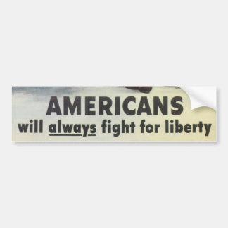 Los americanos lucharán siempre para el parachoque etiqueta de parachoque