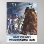 Los americanos lucharán siempre para la libertad poster