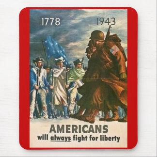 Los americanos lucharán siempre para la libertad - tapetes de ratones