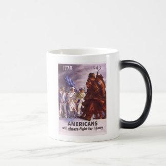 Los americanos lucharán siempre para la LIBERTAD Taza