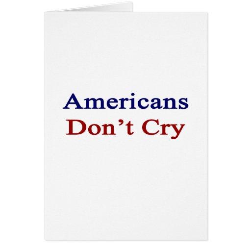 Los americanos no lloran tarjeton