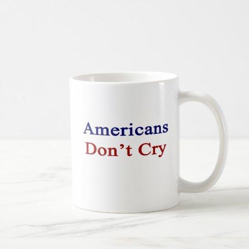 Los americanos no lloran tazas