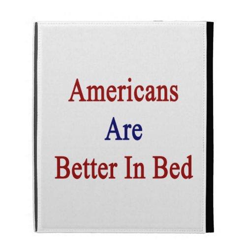Los americanos son mejores en cama