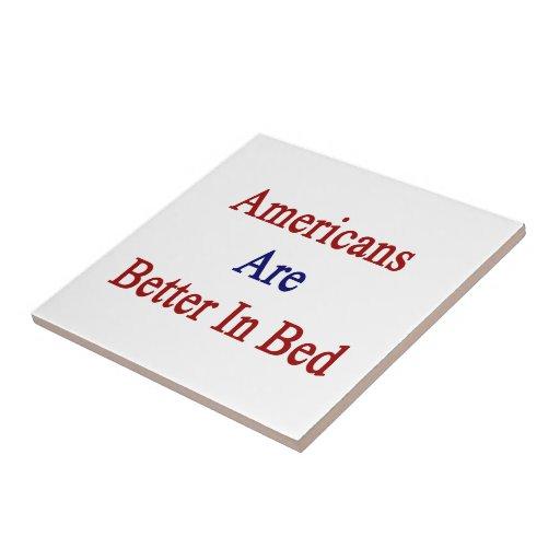 Los americanos son mejores en cama teja  ceramica