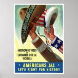 Los americanos todos nos dejaron luchar para la vi posters