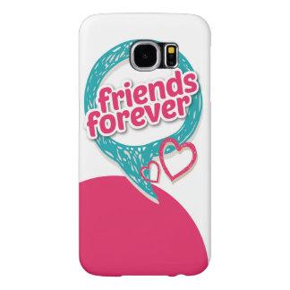 Los amigos aman para siempre los corazones <3 fundas samsung galaxy s6