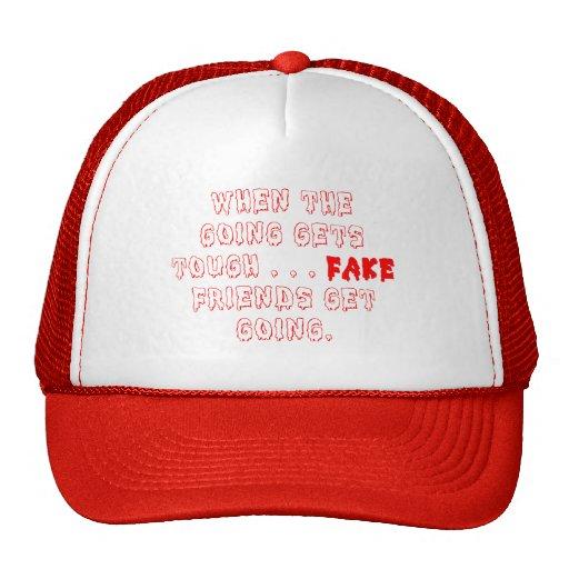 Los amigos falsos no permanecen gorras de camionero