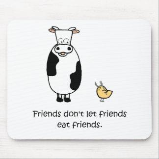 Los amigos no dejan a amigos comer a amigos alfombrillas de ratón