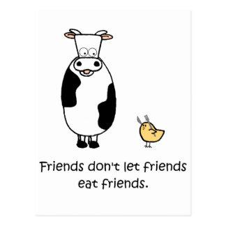 Los amigos no dejan a amigos comer a amigos postal