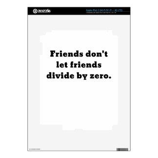 Los amigos no dejan a amigos dividir por cero iPad 3 pegatina skin