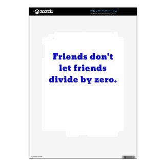 Los amigos no dejan a amigos dividir por cero skins para iPad 2