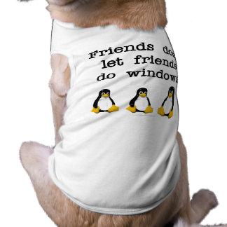 Los amigos no dejan a amigos hacen ventanas ropa de perro