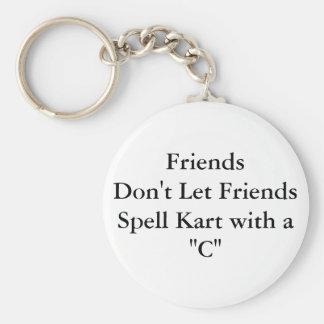 Los amigos no dejan a amigos llavero