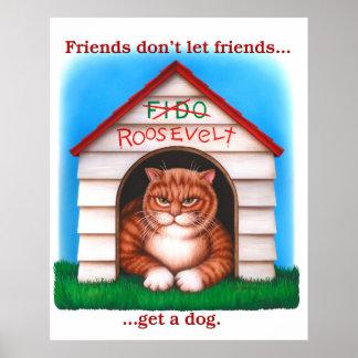 Los amigos no dejan a amigos poster