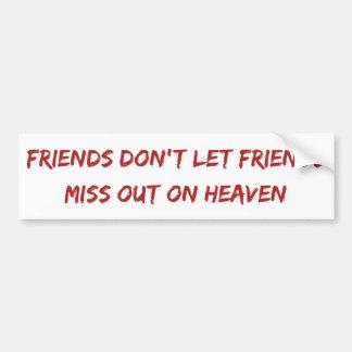 Los amigos no dejan a amigos… Pegatina para el par Pegatina Para Auto
