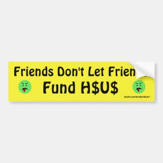 Los amigos no dejan el fondo H$US de los amigos Pegatina Para Auto