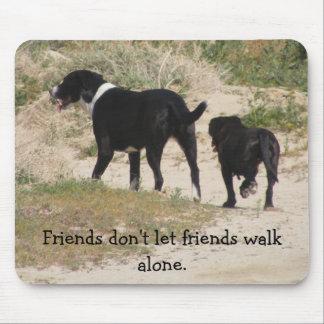 Los amigos no dejan el paseo de los amigos tapetes de ratón