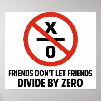 Los amigos no hacen Divide By Zero Poster