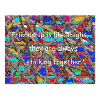 Los amigos son como la postal de los muslos