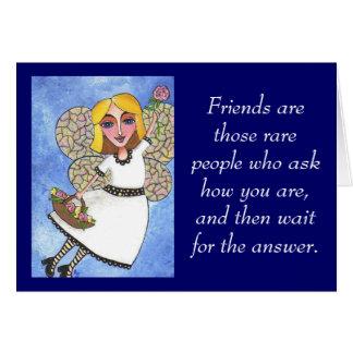 Los amigos son esa gente rara… - tarjeta de felici