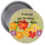 Los amigos son flores pin