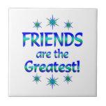 Los amigos son los más grandes azulejos