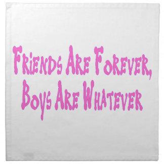 Los amigos son muchachos son para siempre lo que servilletas