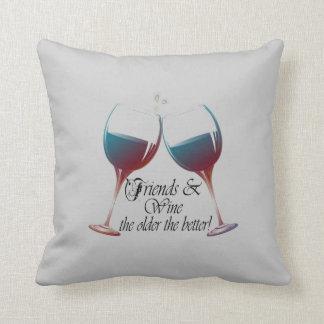 Los amigos y Wine más vieja es la mejor almohada