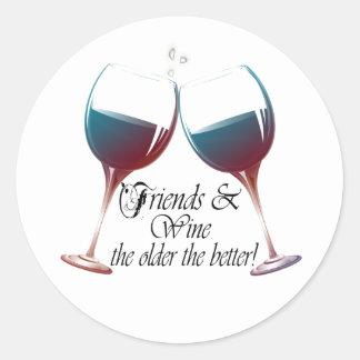 Los amigos y Wine más viejo es el mejor arte del Pegatina Redonda