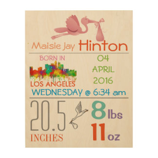 LOS ANGELES - BABY GIRL ARRIVAL ANNOUNCEMENT WOOD PRINT