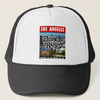 Los Angeles  Born & Raised Trucker Hat