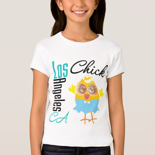 Los Angeles Ca Chick 3 T Shirt Zazzle
