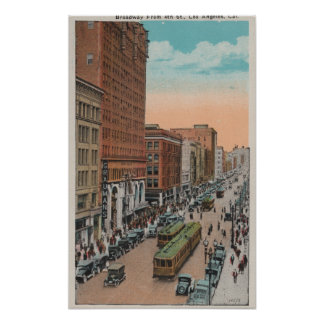 Los Angeles, CABroadway from 4th Street View Poster