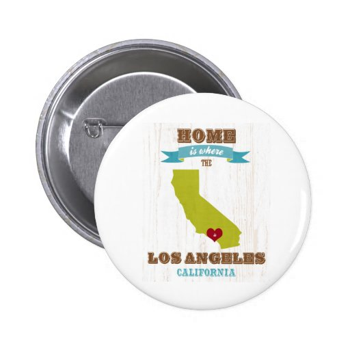 Los Angeles, California Map – Home Is Where 2 Inch Round Button
