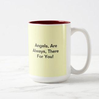 ¡Los ángeles, están siempre, allí para usted! Taza De Dos Tonos