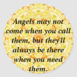 Los ángeles no pueden venir cuando usted los etiqueta redonda