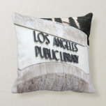 Los Angeles Public Library Sign. Pillow