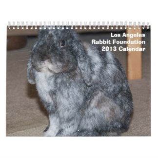 Los Angeles Rabbit Foundation 2013 Calendar